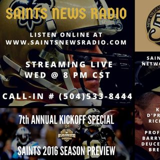 Saints News Radio - 2016 Kickoff Special Broadcast