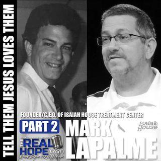 Tell Them Jesus Loves Them (Part 2) (Mark LaPalme)