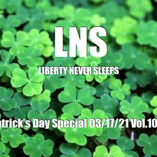 St. Patrick's Day Special 03/17/21 Vol.10 #052