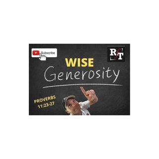 WISE GENEROSITY - 8:31:20, 8.21 PM