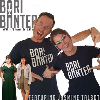 BARI BANTER #45 - Jasmine Talbot