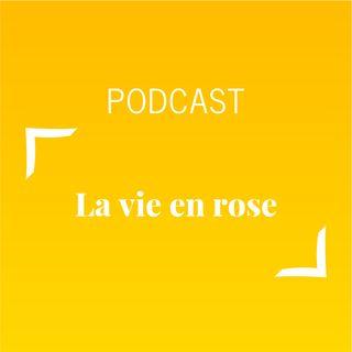 #474 - La vie en rose | Buongiorno Felicità!