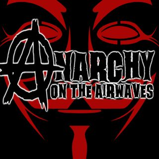 ANARCHY ON THE AIRWAVES