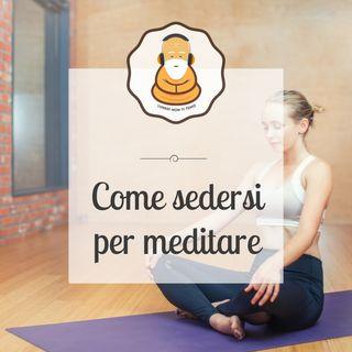 Come sedersi per meditare