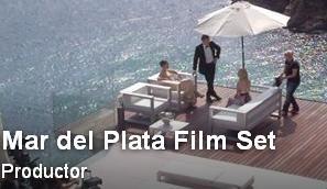 MAR DEL PLATA FILM SET