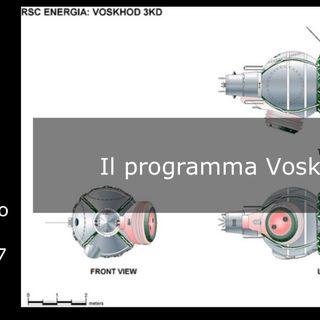 Le storie di Nonno Apollo 67 – Il programma Voskhod