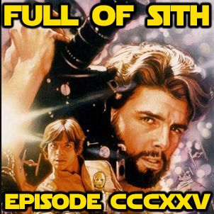 Episode CCCXXV: Empire of Dreams