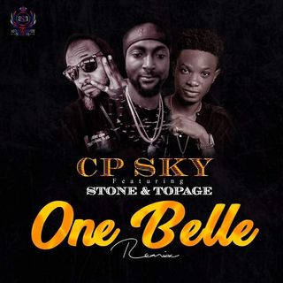 Cp sky bwoy-ft Stone baba&Topage(one belle remix officer audio)