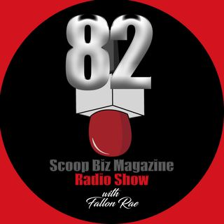 82 Scoop Biz Mag Radio Talk Show with Fallon Rae
