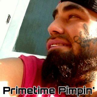 Primetime Pimpin'