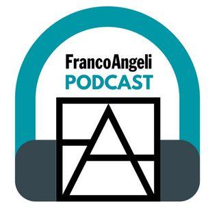 FrancoAngeli Podcast
