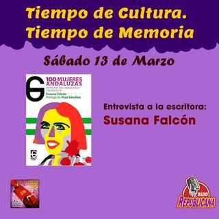 Tiempo de Cultura-Tiempo de Memoria . Programa #21 - 100 Mujeres Andaluzas de Susana Falcón