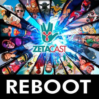 ZETACAST (NERDIX) #001 – REBOOTS: CINEMAS, SÉRIES E QUADRINHOS