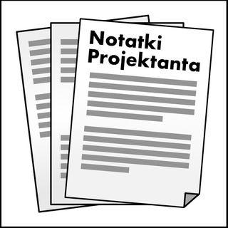 Notatki Projektanta #3 - Specyfika pracy game designera