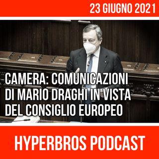 Comunicazioni alla Camera del presidente Draghi, in vista del Consiglio europeo