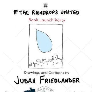 Judah Friedlander If The Raindrops United