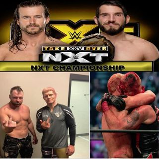 Recap of AEW and Preview of NXT Takeover XXV