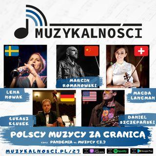 27: Jak wygląda sytuacja polskich muzyków za granicą, czyli pandemia vs. muzycy cz.3