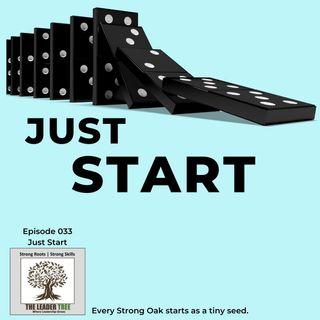 Episode 033 - Just Start - The Leader Tree