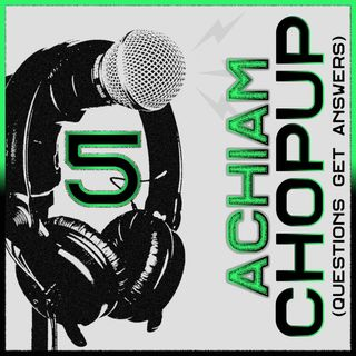 Achiam Chopup Episode 5 (3 Questions Are Answered)