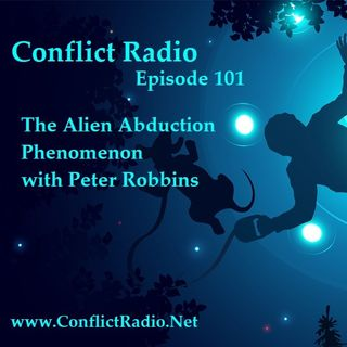 Episode 101  The Alien Abduction Phenomenon with Peter Robbins