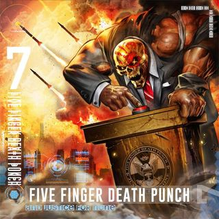 Metal Hammer of Doom: Fiver Finger Death Punch - And Justice for None