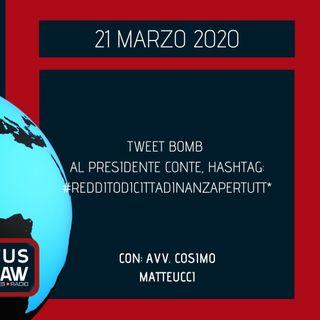 BREAKING NEWS – TWEET BOMB AL PRESIDENTE CONTE, HASHTAG: #REDDITODICITTADINANZAPERTUTT* – AVV. COSIMO MATTEUCCI
