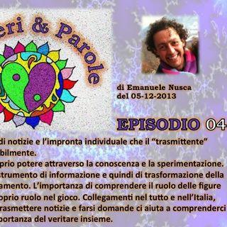 P&P 04 Pensieri e Parole Episodio 4