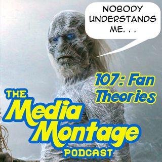 MMP 107 Fan Theories