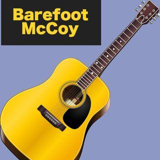 Barefoot McCoy - 9:29:18, 6.27 PM