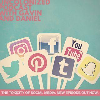 S04E46: The Toxicity Of Social Media