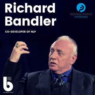 Episode #2: Dr Richard Bandler