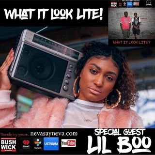 WHAT IT LOOK LITE? Guest.lil Boo 8.29.18