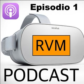 Episodio #1 RVM