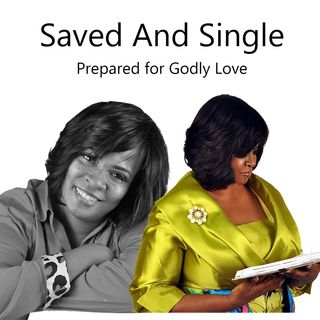 Why NOT Date Before Marriage Ep 002 - Saved And Single Podcast
