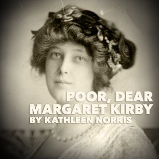 Poor, Dear Margaret Kirby by Kathleen Norris