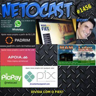 NETOCAST 1456 DE 29/09/2021 - Dívida com o FIES não prescreve e pode gerar até apreensão de bens