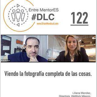 #DLC 122 con Liliana Mendez