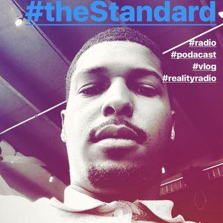 #theStandard #radio #podcast #vlog hosted by #winkcastillo of #castilloredmusic