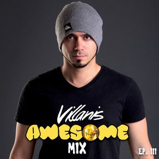 Villanis Awesome Mix Ep.3 - Radio Show