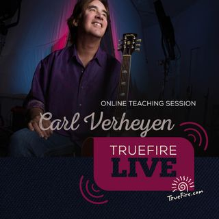 Carl Verheyen - Guitar Lessons, Q&A, and Performances