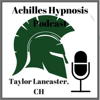 Achilles Hypnosis Podcast-Intro into the Podcast