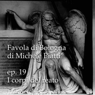 Corpi del reato - Favola di Bologna - s01e19