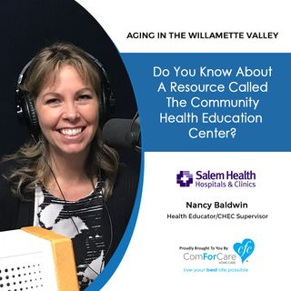 3/5/19: Nancy Baldwin with Salem Health Community Health Education Center | Do you know about a resource called the CHEC?