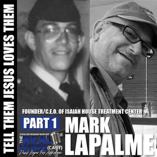 Tell Them Jesus Loves Them (Part 1) (Mark LaPalme)