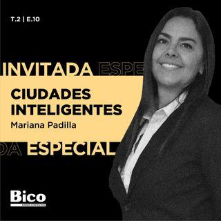 T2. Episodio 10 - Ciudades inteligentes con Mariana Padilla
