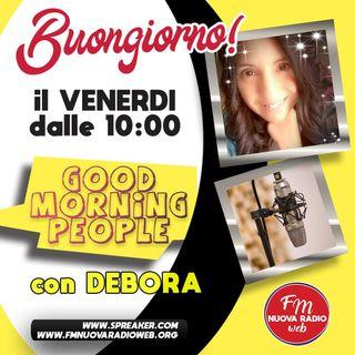 Good morning people, a cura di DEBORA, 09/07/2021