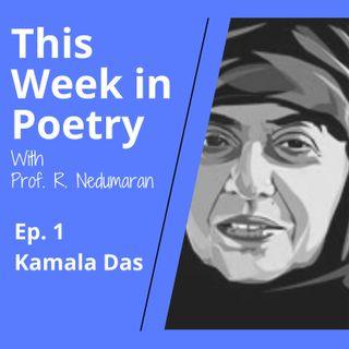 Episode 1 - Kamala Das