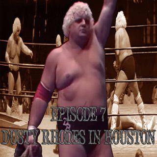 7. Dusty Rhodes in Houston