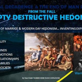 SEXUAL DECADENCE & THE END OF MAN PART 4 EMPTY DESTRUCTION HEDONISM